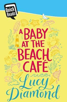 Baby at the Beach Cafe (QuickReads)