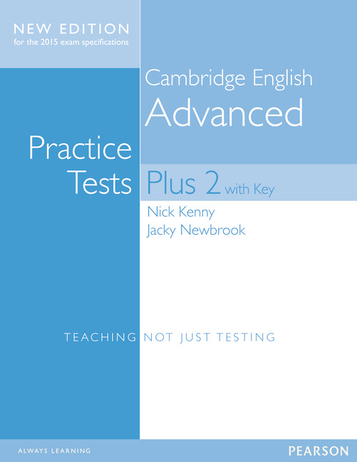 Cambridge Advanced Volume 2 Practice Tests Plus New Edition Students' Book with Key 1st Edition