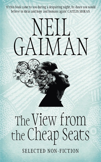 View from the Cheap Seats: Selected Nonfiction