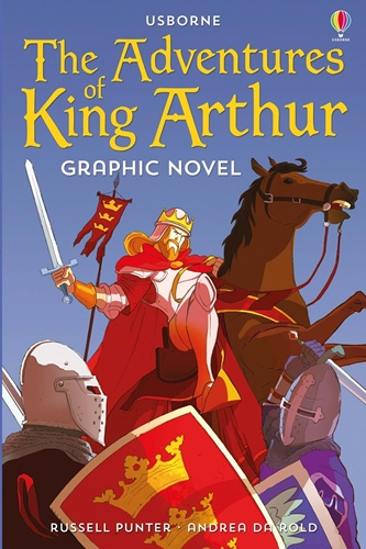 Adventures of King Arthur, the - graphic novel