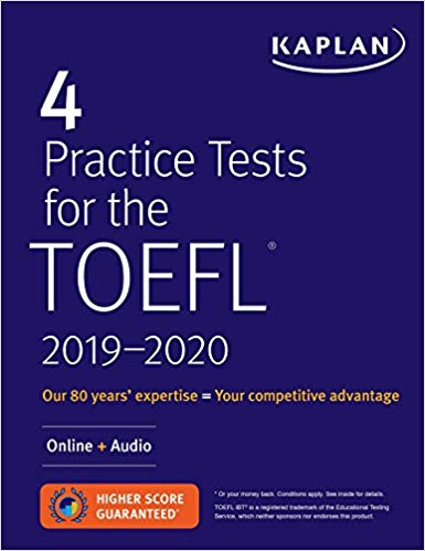 4 Practice Tests for the TOEFL 2019-2020: Online + Audio