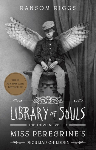 Library of Souls (Miss Peregrine's Peculiar Children, book 3)