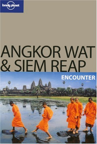 Angkor Wat and Siem Reap Encounter