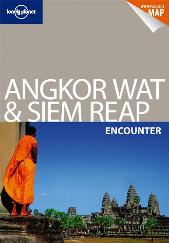 Angkor Wat and Siem Reap Encounter  2Ed