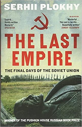 Last Empire: The Final Days of the Soviet Union