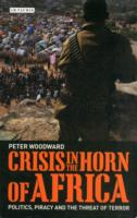 Crisis in Horn of Africa: Politics, Piracy and Threat of Terror