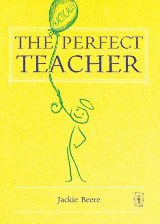 (Practically) Perfect Teacher - Paperback edition