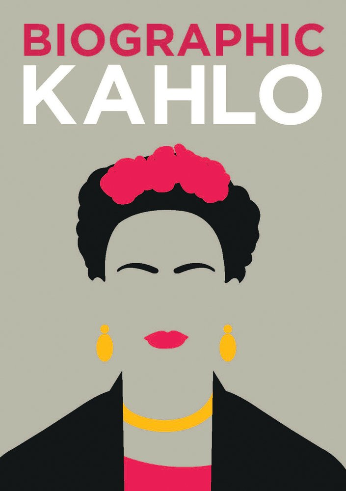 Biographic: Kahlo (Great Lives in Graphic Form)