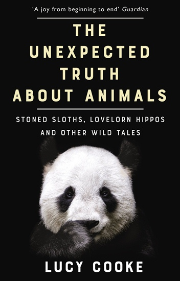 Unexpected Truth About Animals: Stoned Sloths, Lovelorn Hippos and Other Wild Tales