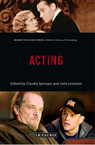 Acting: A Modern History of Filmmaking