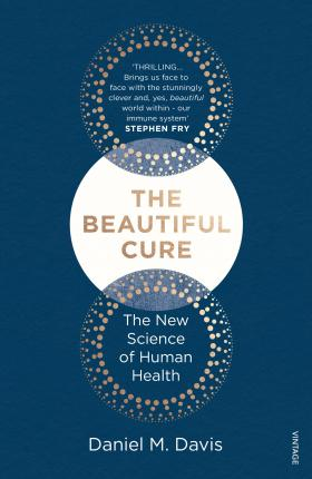 Beautiful Cure: Harnessing Your Body's Natural Defences