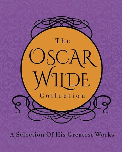 Oscar Wilde Collection, the (slipcase)