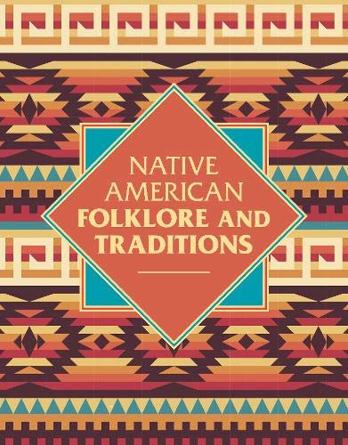 Native American Folklore and Traditions