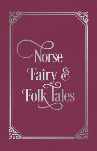 Norse Fairy and Folk Tales