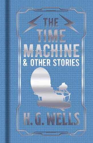 Time Machine, the & Other Stories