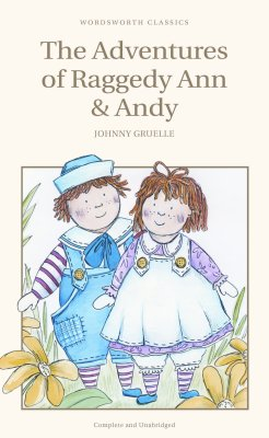 Adventures of Raggedy Ann and Andy, the (Children's Classics)