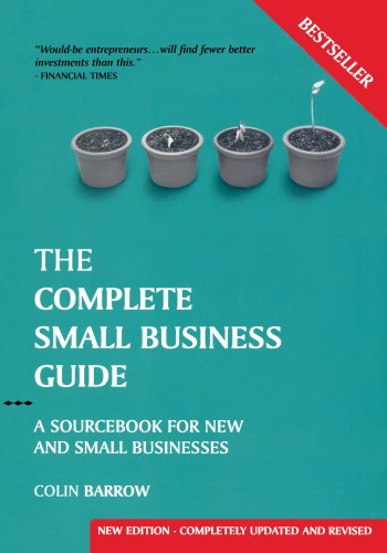 Complete Small Business Guide:Sourcebook for New & Small Businesses
