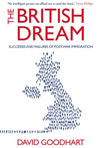 British Dream: Successes and Failures of Post-War Immigration