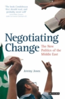 Negotiating Change: New Politics of Middle East