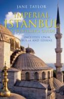 Imperial Istanbul: Guide Includes Iznik, Bursa and Edirne
