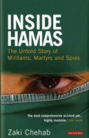 Inside Hamas: Untold Story of Militants, Martyrs and Spies HB