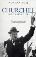 Churchill; Unruly Life