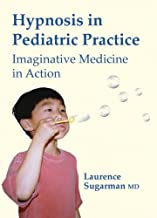Hypnosis in Pediatric Practice  (DVD - PAL Version)
