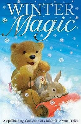 Winter Magic: Collection of Christmas Animal Stories