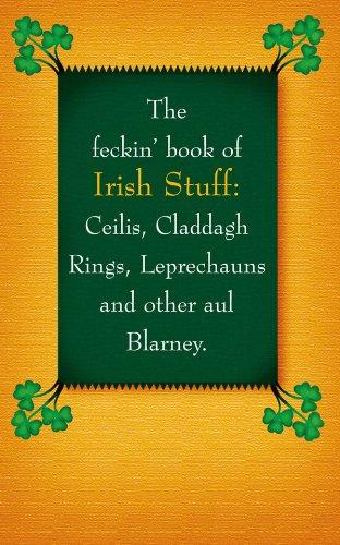 The Feckin' Book of Irish Stuff