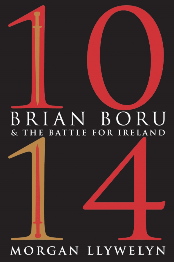 1014: Brian Boru and the Battle for Ireland