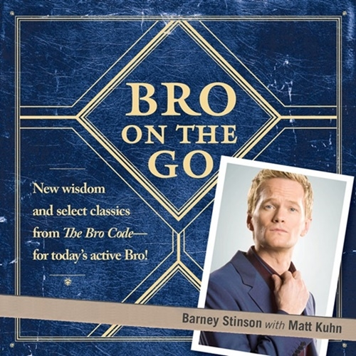 Bro on the Go (How I Met Your Mother)