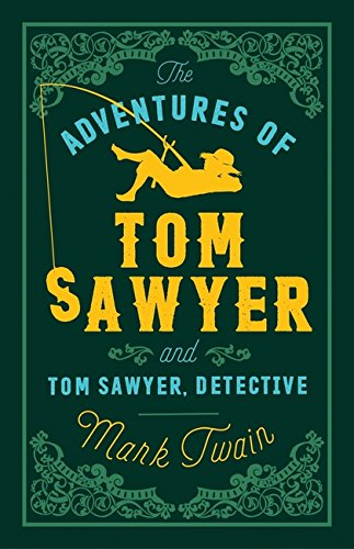 Adventures of Tom Sawyer and Tom Sawyer Detective, the