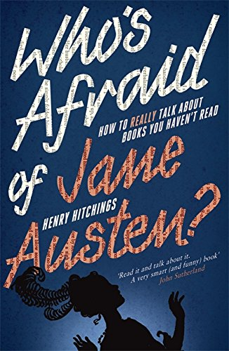 Who's Afraid of Jane Austen?