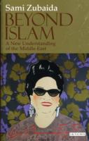 Beyond Islam: New Understanding of Middle East