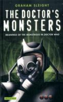 "Doctor's Monsters: Meanings of Monstrous in ""Doctor Who"""