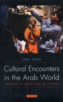 Cultural Encounters in Arab World: On Media, Modern and Everyday