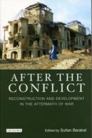 After Conflict: Reconstruction and Development in Aftermath of War