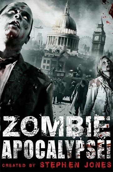 Zombie Apocalypse!  (Mammoth Book)