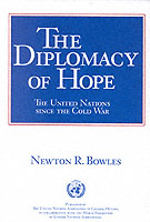 Diplomacy of Hope: United Nations Since Cold War
