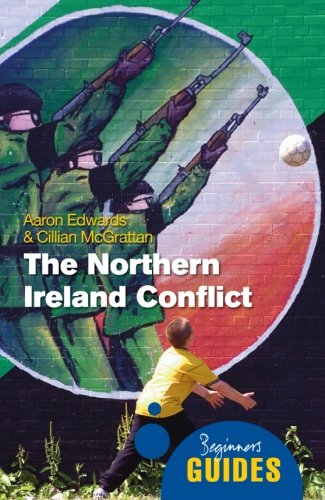 Beginner's Guide: The Northern Ireland Conflict