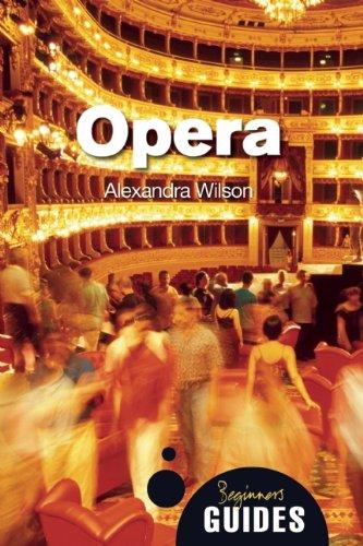 Beginner's Guide: Opera