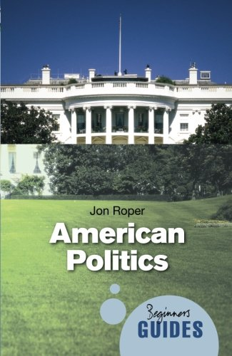 Beginner's Guide: American Politics