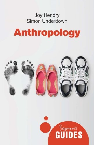 Beginner's Guide: Anthropology