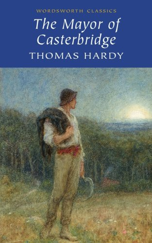 an essay on the life of the characters in the mayor of casterbridge by thomas hardy