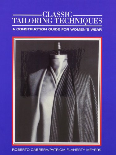 Classic Tailoring Techniques. 7 Edition