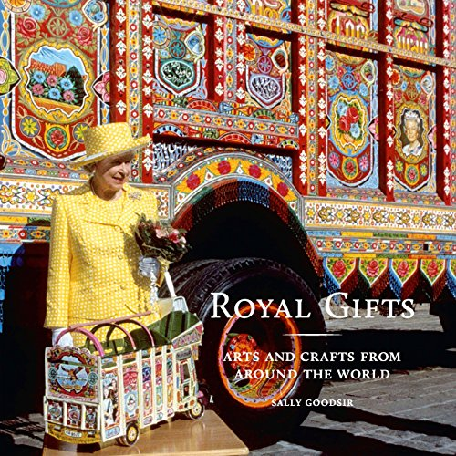 Royal Gifts: Arts and Crafts from around the World