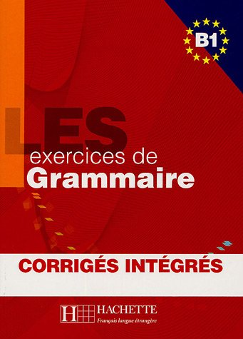 500 Exercices   500 Exercices Grammaire B1 Livre + corriges