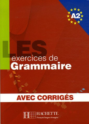 500 Exercices   500 Exercices Grammaire A2 Livre + corriges
