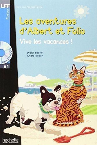 Albert et Folio : Vive les vacances ! + CD MP3