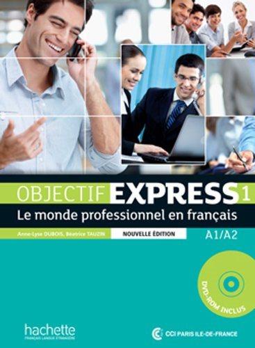 Objectif Express 1 Livre eleve + CD-ROM NEd